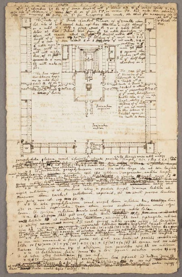 """Isaac Newton, A treatise or remarks on Solomon's Temple. """"Prolegomena ad lexici prophetic partem secundam in quibus agitur De forma sancturaii Judaici . . . Commentarium"""" (after 1690). Newton believed that the architecture of Solomon's Temple held divine secrets that had long ago been lost. He based his description and this sketch upon detailed comparisons of the biblical Hebrew text with the Septuagint and the Vulgate versions. The Grace K. Babson Collection of the Works of Sir Isaac Newton at The Huntington Library, Art Museum, and Botanical Gardens."""