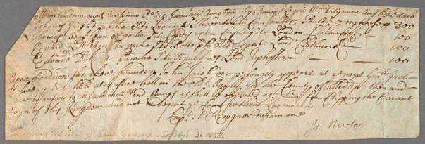 This official document, countersigned by Newton, is from his early years as warden of the Royal Mint. It is a certificate of bail in the amount of ₤300—not an insignificant sum—for one John Irish, who was accused of clipping coins. The Grace K. Babson Collection of the Works of Sir Isaac Newton at The Huntington Library, Art Museum, and Botanical Gardens.