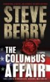 NOW IN PAPERBACK: 'The Columbus Affair': My Pick for One of 2012's Most Entertaining Books