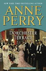 BOOK REVIEW: 'Dorchester Terrace': Thomas Pitt Takes Charge at the Special Branch; Charlotte Pitt Stands by Her Man, Providing Valuable Information, Managing Her Household