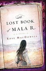 BOOK REVIEW: 'The Lost Book of Mala R.': Secrets Revealed in California, Texas As People Confront and Deal With Family Crises