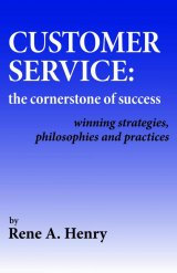 BOOK REVIEW: 'Customer Service': Rene Henry Demystifies Something That Is A Rare Commodity Today