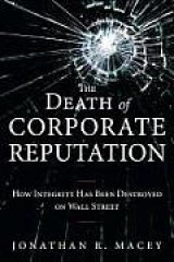 BOOK REVIEW: 'The Death of Corporate Reputation': Who or What Can You Count on Now?