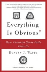 BOOK REVIEW: 'Everything Is Obvious': So-Called Common Sense Answers, Predictions Often Mislead Us