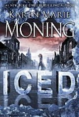 BOOK REVIEW: 'Iced': Dani O'Malley Stars in First Entry in Karen Moning's New Urban Fantasy Series