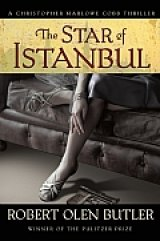 BOOK REVIEW: 'The Star of Istanbul': Continuing the Saga of Kit Marlowe: Foreign Correspondent, Secret Agent Man