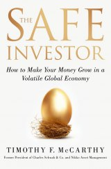 BOOK REVIEW: 'The Safe Investor': Veteran Investor Tim McCarthy Outlines in Detail What Every Investor Should Do, How to Do It, and What Not to Do