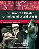 BOOK REVIEW: 'The European Theater Anthology of World War II': Little Known Aspects of Mankind's Deadliest Conflict Presented in Accessible Format
