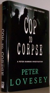 BOOK REVIEW: 'Cop to Corpse': Is Top Cop Peter Diamond Taking Too Many Risks in Hunt for Serial Killer?
