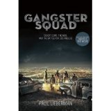 BOOK REVIEW: 'Gangster Squad': Secretive L.A.P.D. Unit Goes After Mobsters in Post WW II Los Angeles
