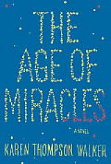 BOOK REVIEW: 'The Age of Miracles': Coming of Age in a Time of Chaos