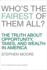 BOOK REVIEW: 'Who's The Fairest of Them All?': It's Long Past Time to Rid Ourselves of  Our Grotesque Tax System