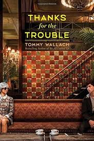 Thanks for the Trouble - book review
