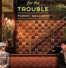 Thanks for the Trouble – book review