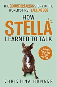 How Stella Learned to Talk - book review