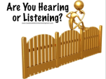 Are You Hearing or Listening?