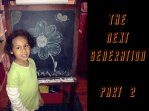 The Next Generation ~ Part 2 of 2