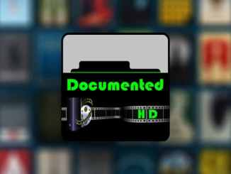 Documented.HD Kodi Addon – Installation Guide and Features