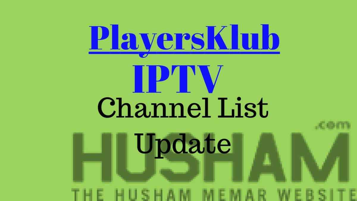 Playersklub IPTV Channel List Update Vod and XXX contents 21/06/2018 - Best SET TV Replacement