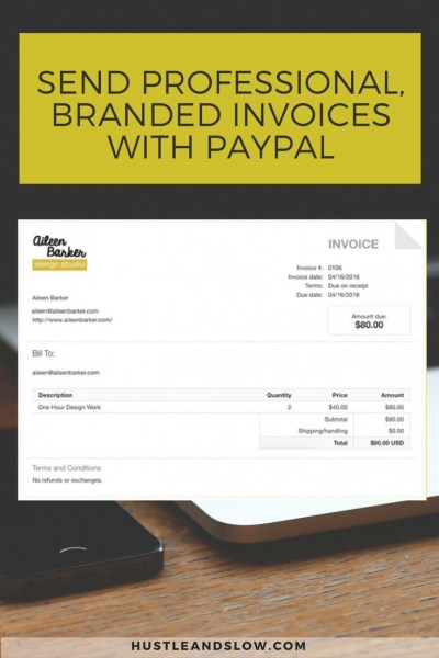 How to Use Paypal to Send Clients Professional Invoices