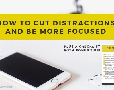 How to Cut Out Distractions and Be More Focused
