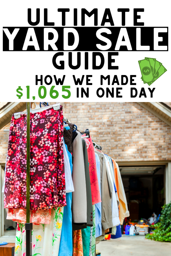yard sale tips how we made $1065 in one day selling our stuff