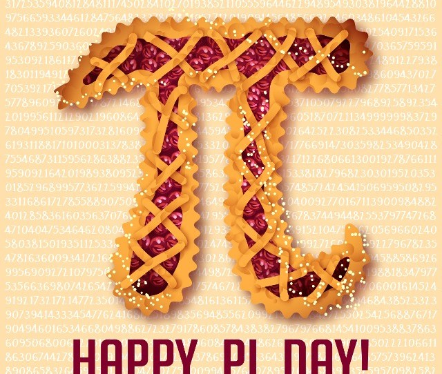 March  Is Known As National Pi Day Pi Day Is An Annual Celebration Of The Mathematical Constant   The Number  Is The Month Of March And  Is The