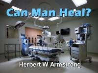 Can Man Heal?