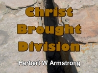 Christ Brought Division