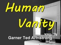 Human Vanity