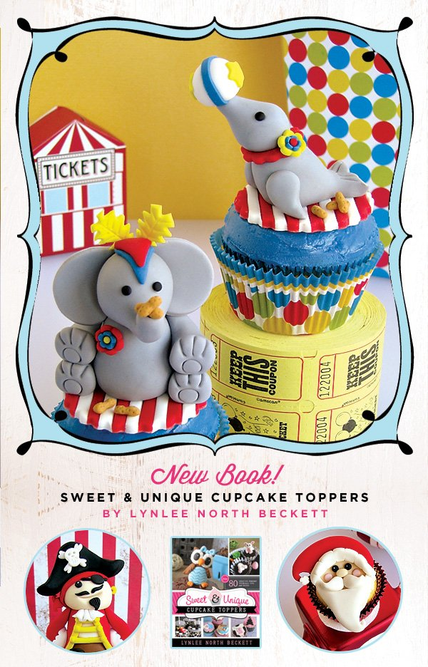 Sweet & Unique Cupcake Toppers by Lynlee North Beckett
