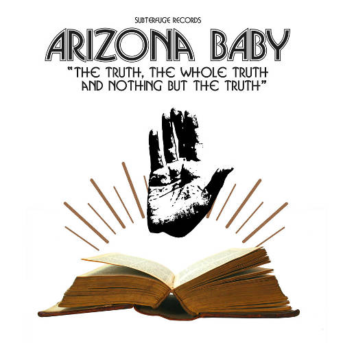Arizona_Baby-The_Truth_The_Whole_Truth_And_Nothing_But_The_Truth_EP-Frontal