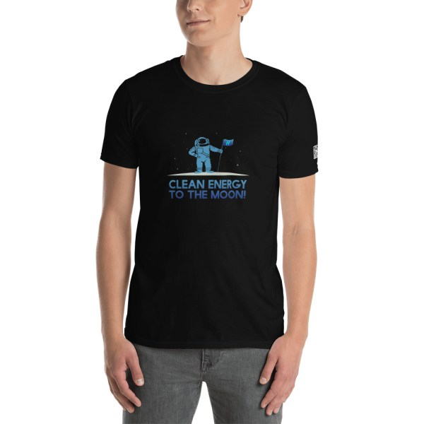 Clean Energy To The Moon Short-Sleeve Unisex T-Shirt 1