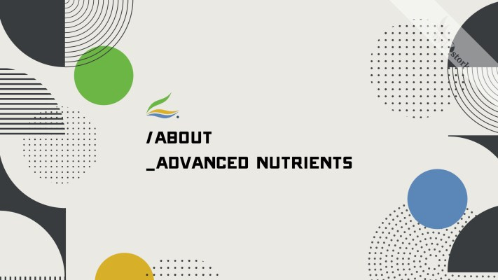 About Advanced Nutrients Products