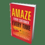 Shep Hyken Amaze Every Customer
