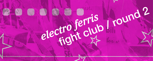 electro_ferris_fight_club_round_2