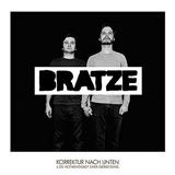 Bratze_KorrekturNachUnten
