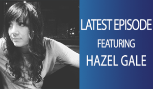 Hypnosis Weekly podcast host Adam Eason interviews cognitive hypnotherapist and former kickboxing champion Hazel Gale