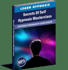 Secrets Of Self Hypnosis Masterclass