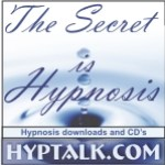 The Secret is Hypnosis at Hyptalk.com