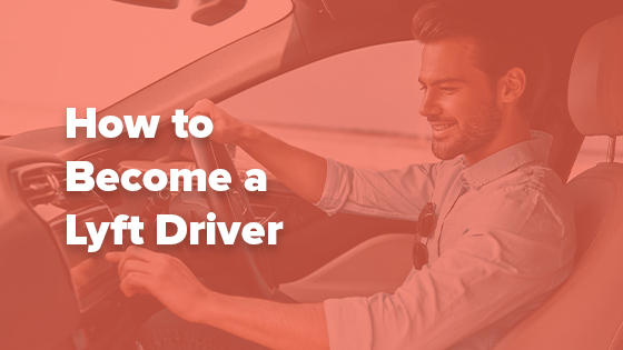 how to become a lyft driver