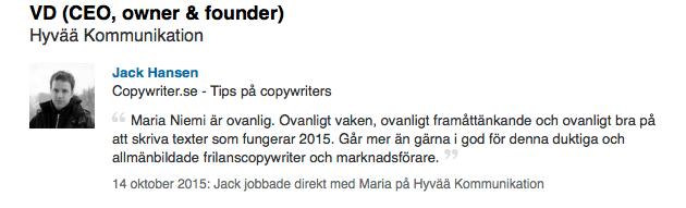 Copywritern Jack Hansen rekommenderar Hyvääs Maria Niemi