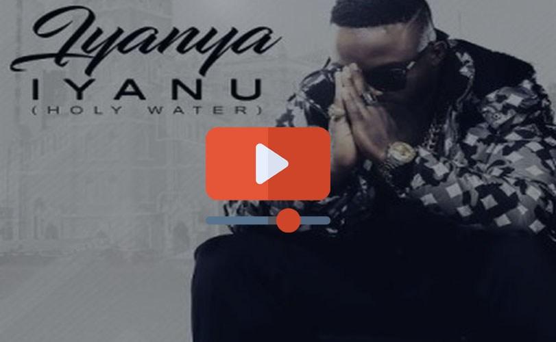 Iyanya – Iyanu (Holy Water) || Official Video