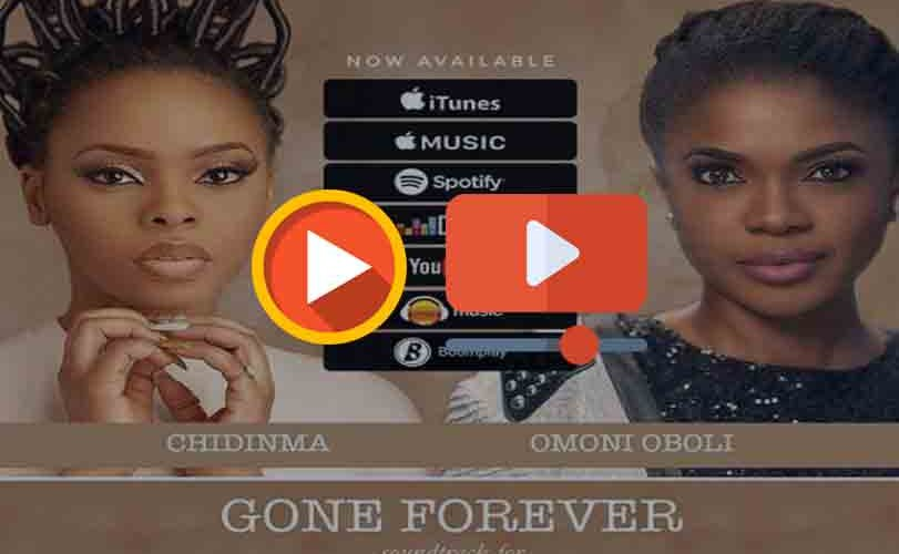 Chidinma – Gone Forever (Audio & Video)