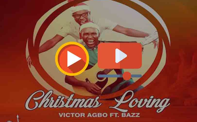 Victor Agbo ft. Bazz – Christmas Loving (Audio & Video)