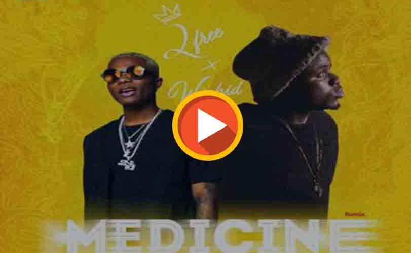 2free x Wizkid – Medicine