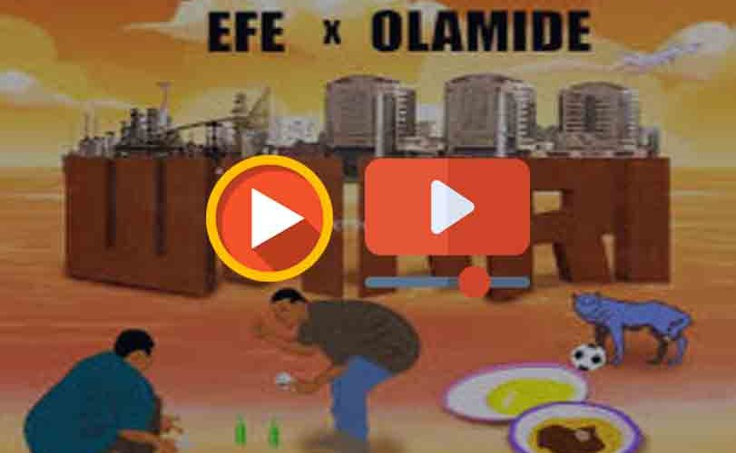 Efe Ft. Olamide – Warri