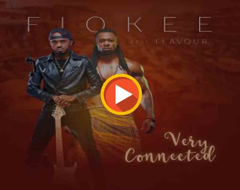 Fiokee Ft Flavour – Very Connected