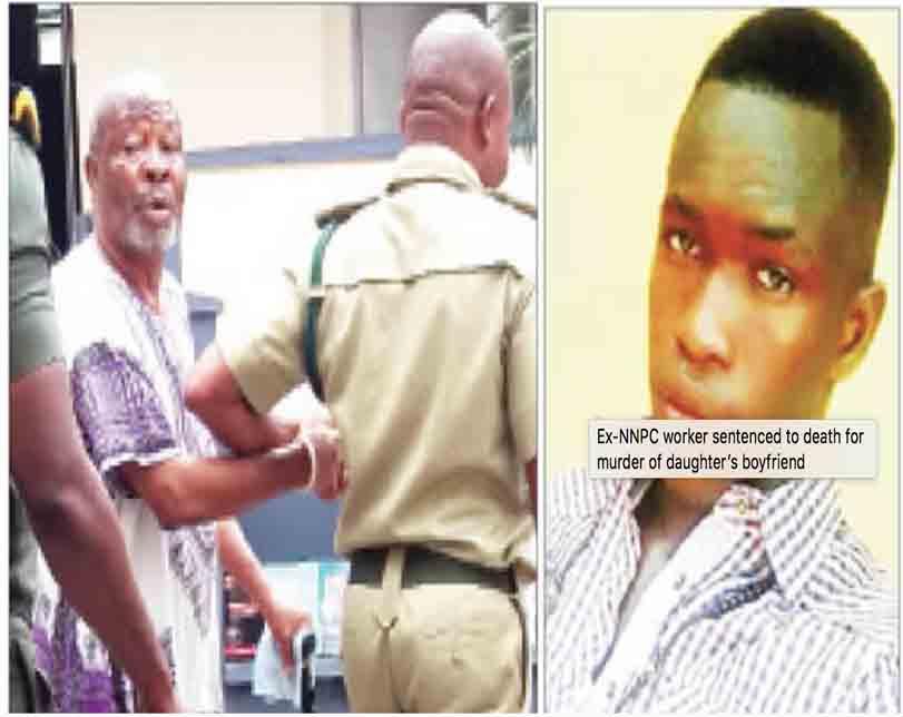 Ex-NNPC worker sentenced to death for murder of daughter's boyfriend