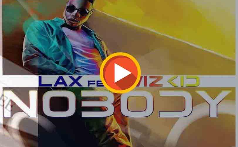 L.A.X Ft. Wizkid – Nobody